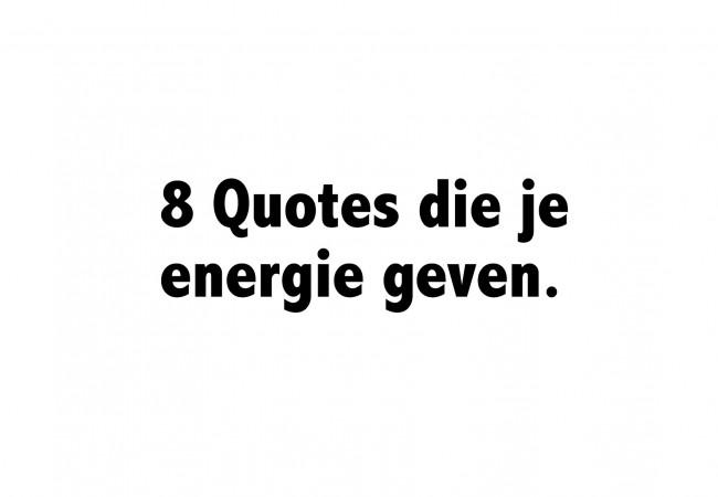 8 Motiverende quotes